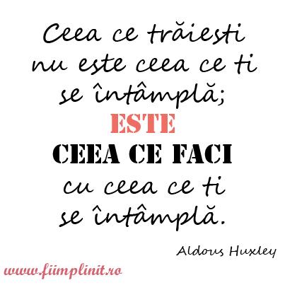 citat_ce_ti_se_intampla_fiimplinit